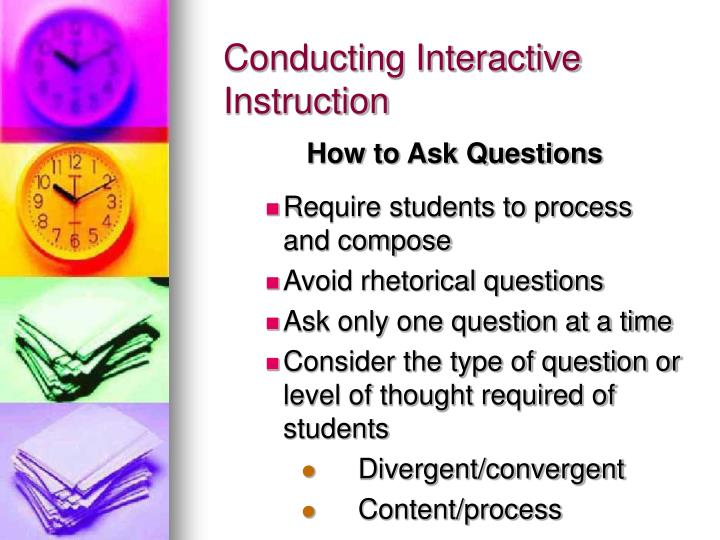 Conducting Interactive Instruction