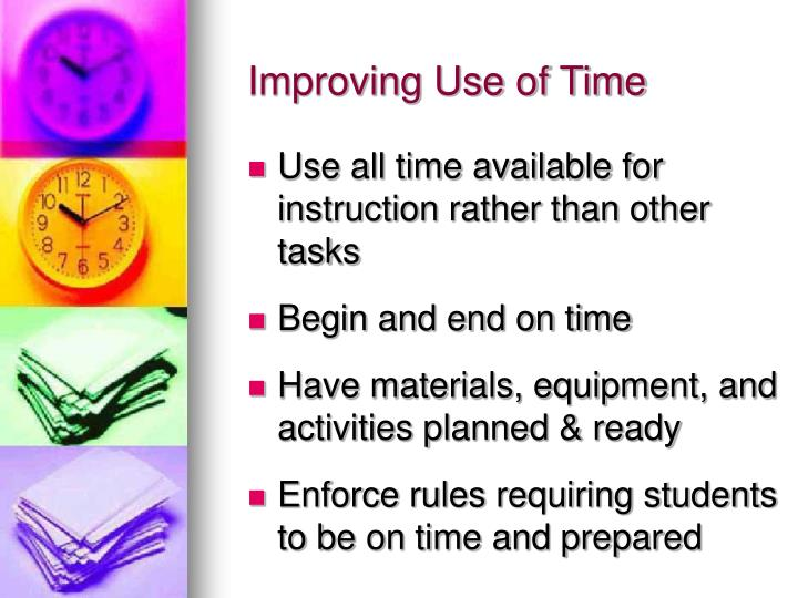 Improving Use of Time