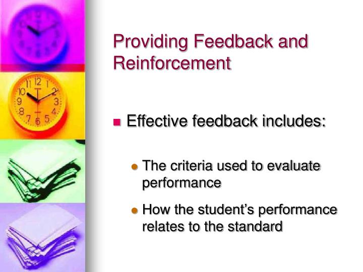 Providing Feedback and Reinforcement
