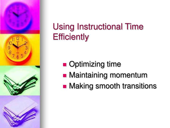 Using Instructional Time Efficiently