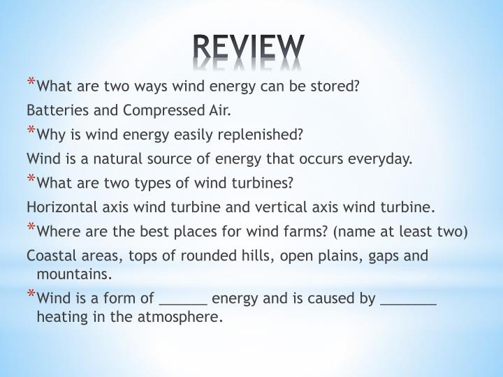What are two ways wind energy can be stored?