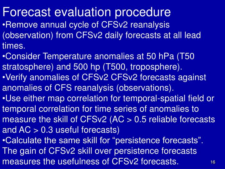 Forecast evaluation procedure