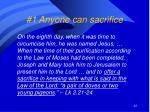 1 anyone can sacrifice