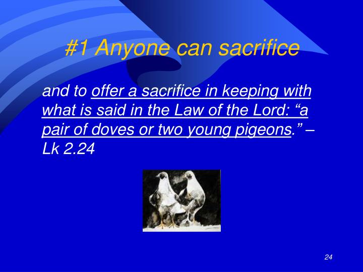 #1 Anyone can sacrifice
