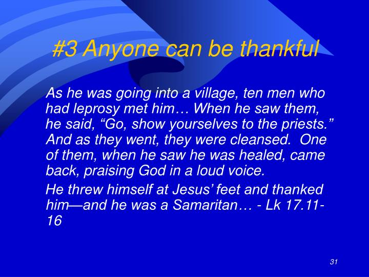 #3 Anyone can be thankful