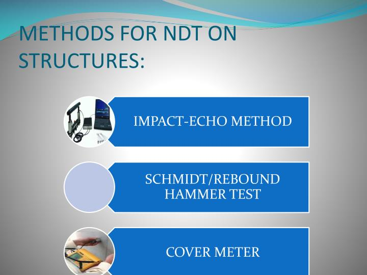 METHODS FOR NDT ON STRUCTURES: