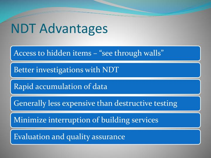 NDT Advantages