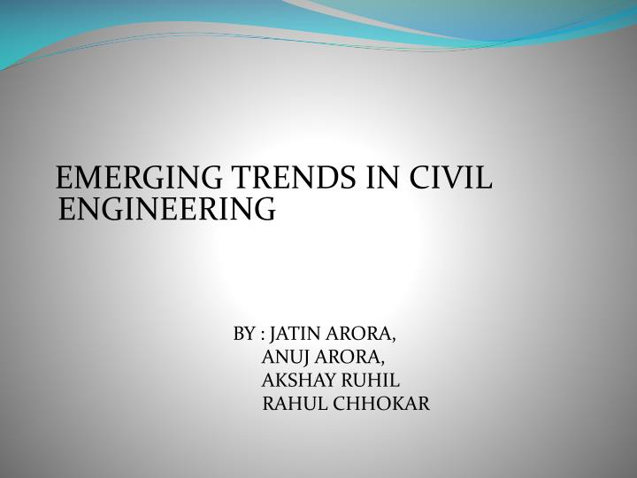 EMERGING TRENDS IN