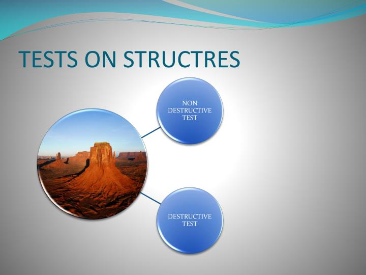TESTS ON STRUCTRES