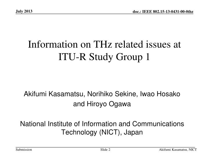 Information on THz related issues at ITU-R Study Group