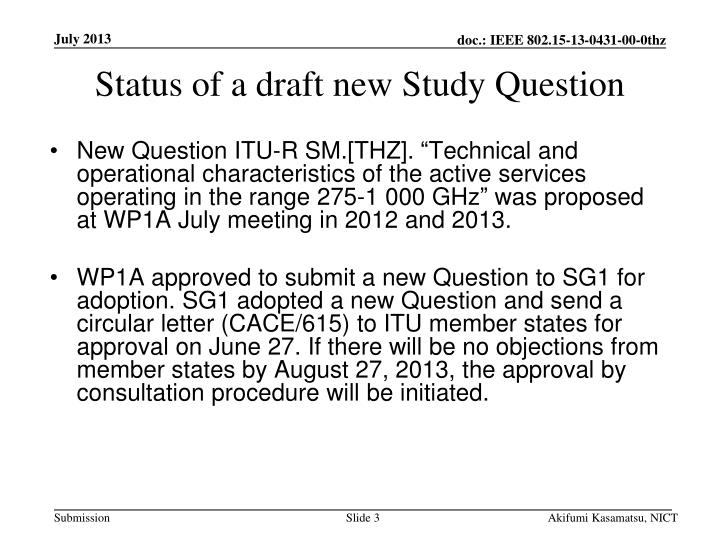 Status of a draft new Study Question