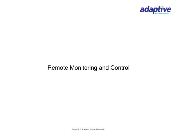 Remote Monitoring and Control