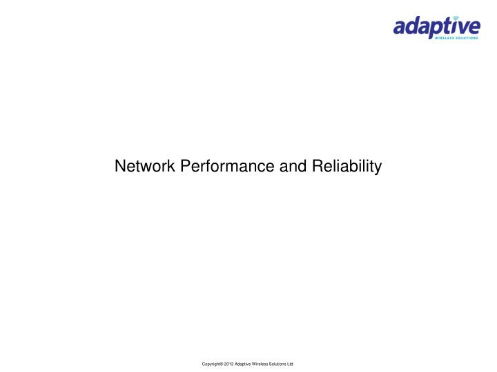 Network Performance and Reliability
