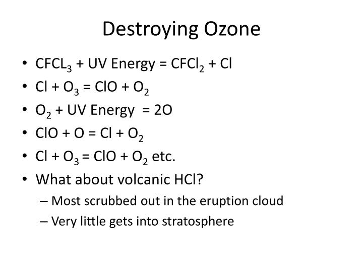 Destroying Ozone