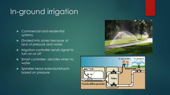In-ground irrigation