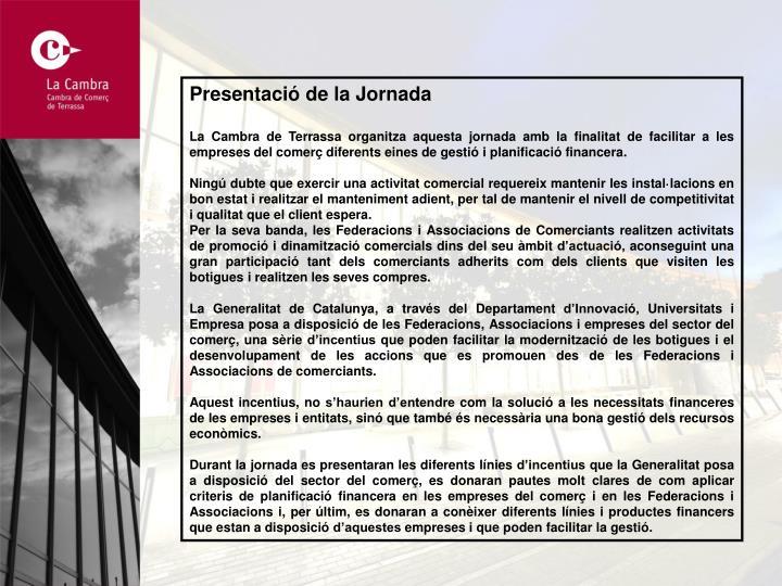 Presentació de la Jornada
