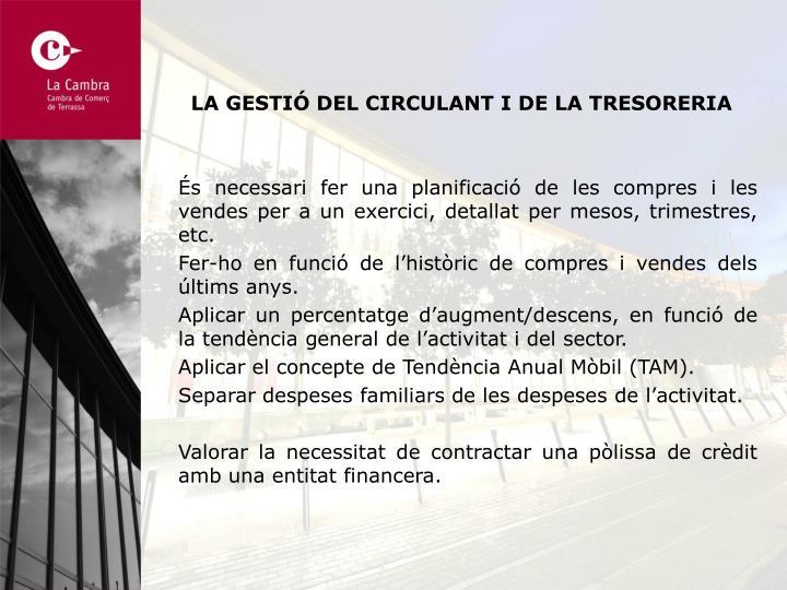 LA GESTIÓ DEL CIRCULANT I DE LA TRESORERIA