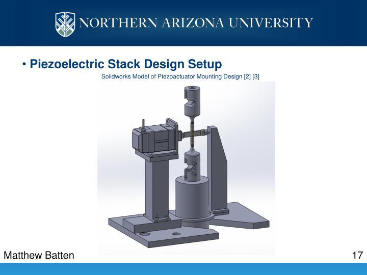 Piezoelectric Stack Design Setup