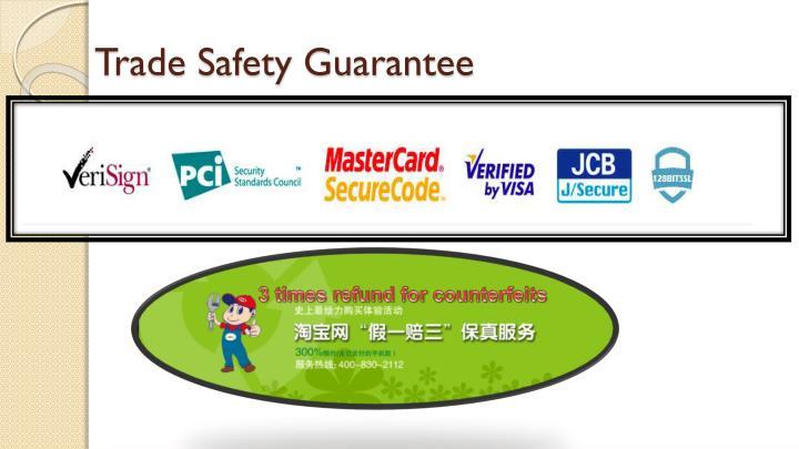 Trade Safety Guarantee