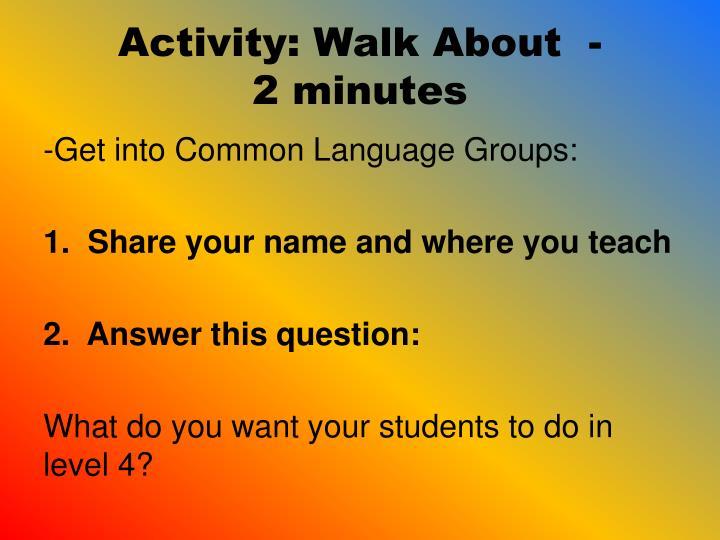 Activity: Walk