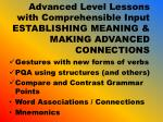 advanced level lessons with comprehensible input establishing meaning making advanced connections