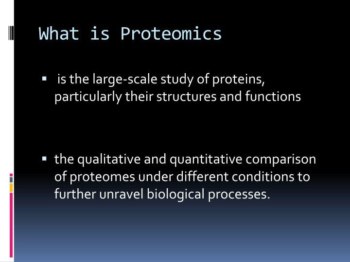 What is Proteomics