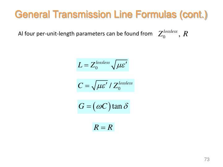 General Transmission Line Formulas (cont.)