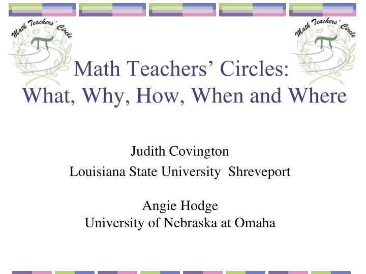 math teachers circles what why how when and where