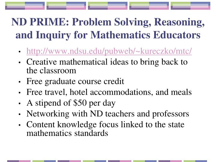 ND PRIME: Problem Solving, Reasoning, and Inquiry for Mathematics Educators
