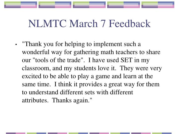 NLMTC March 7 Feedback