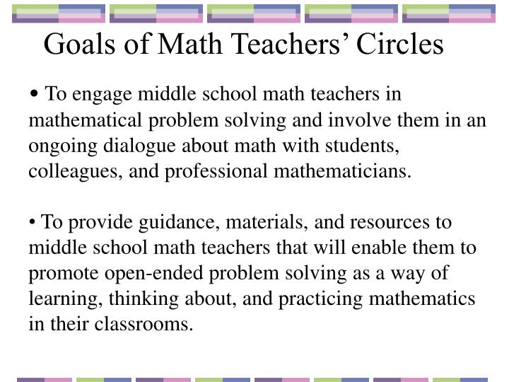 Goals of Math Teachers' Circles