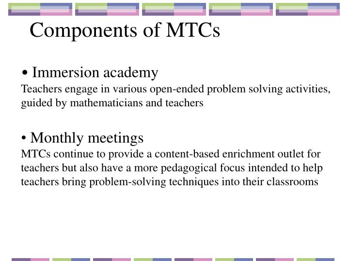Components of MTCs