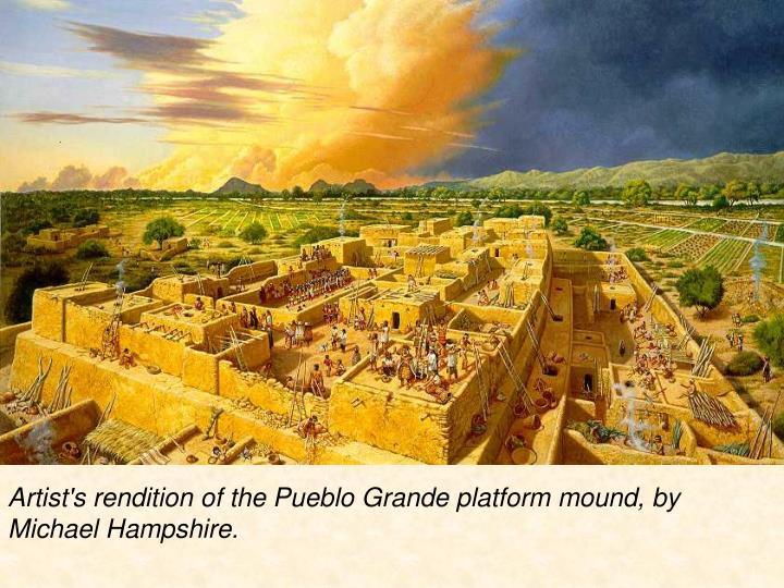 Artist's rendition of the Pueblo Grande platform mound, by Michael Hampshire.