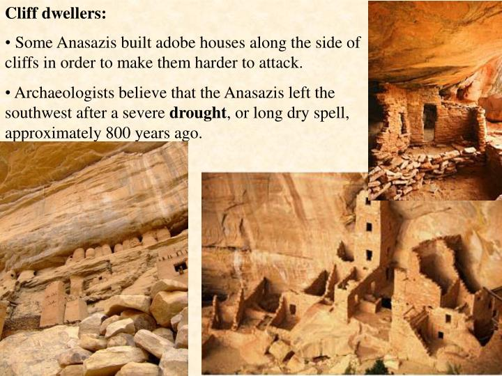 Cliff dwellers: