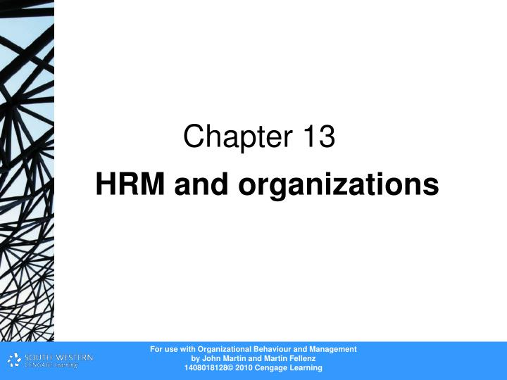 hrm and organisational behaviour The human resource management review (hrmr) is a quarterly academic journal devoted to the publication of scholarly conceptual/theoretical articles pertaining to human resource management and allied fields (eg industrial/organizational psychology, human capital, labor relations, organizational behavior.