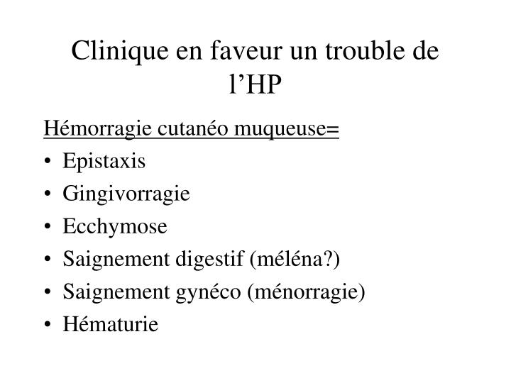 Clinique en faveur un trouble de l'HP