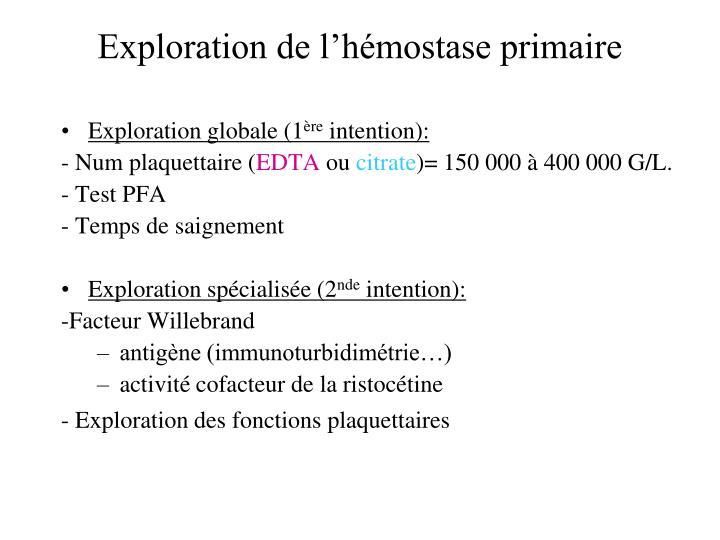 Exploration de l'hémostase primaire
