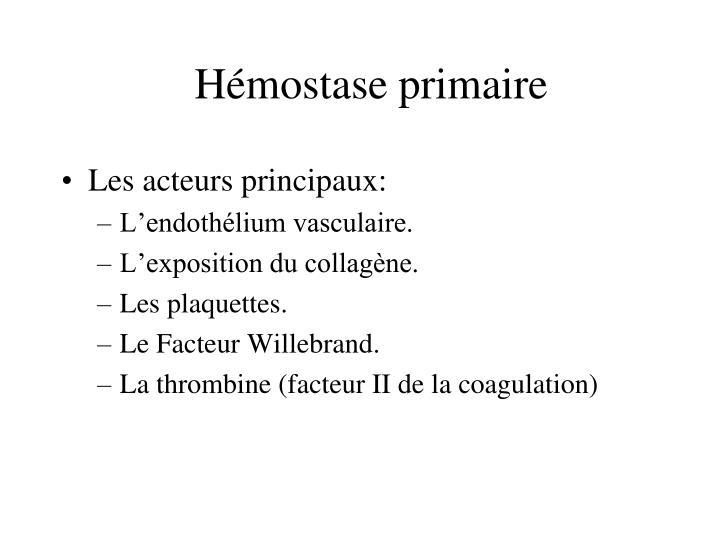 Hémostase primaire