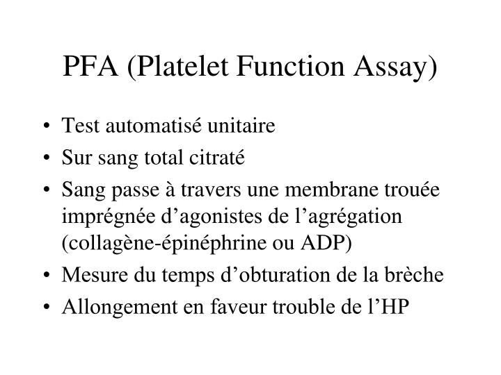 PFA (Platelet Function Assay)