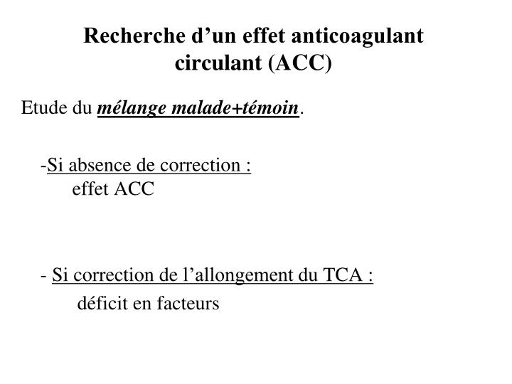 Recherche d'un effet anticoagulant circulant (ACC)