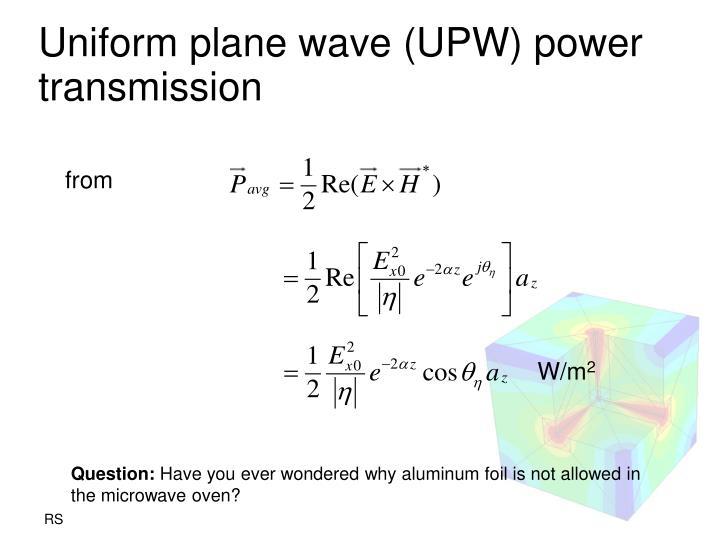 Uniform plane wave (UPW) power transmission