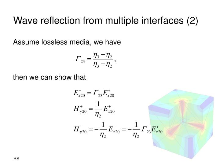 Wave reflection from multiple interfaces (2)