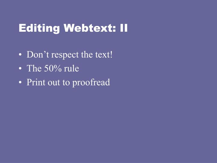 Editing Webtext: II