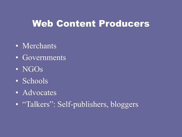 Web Content Producers