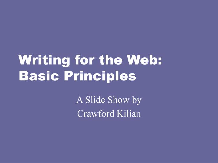 Writing for the web basic principles