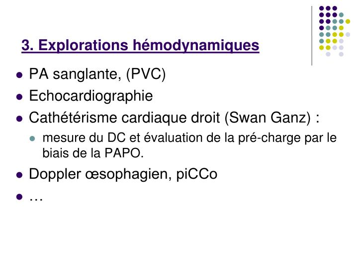 3. Explorations hémodynamiques