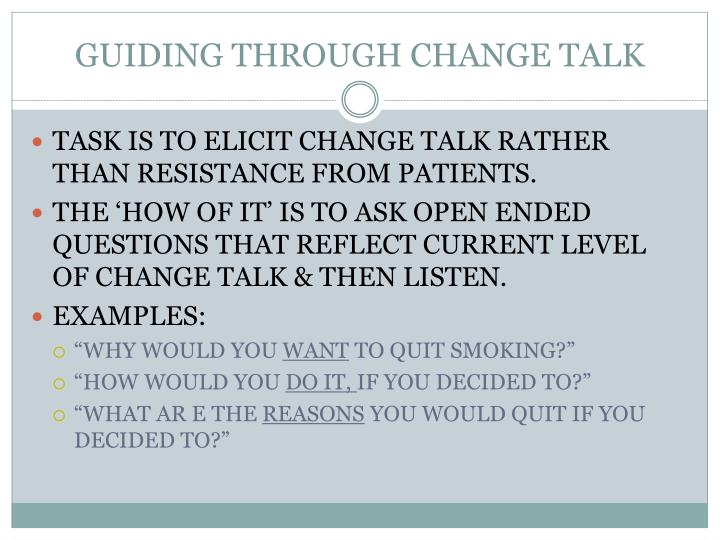 GUIDING THROUGH CHANGE TALK