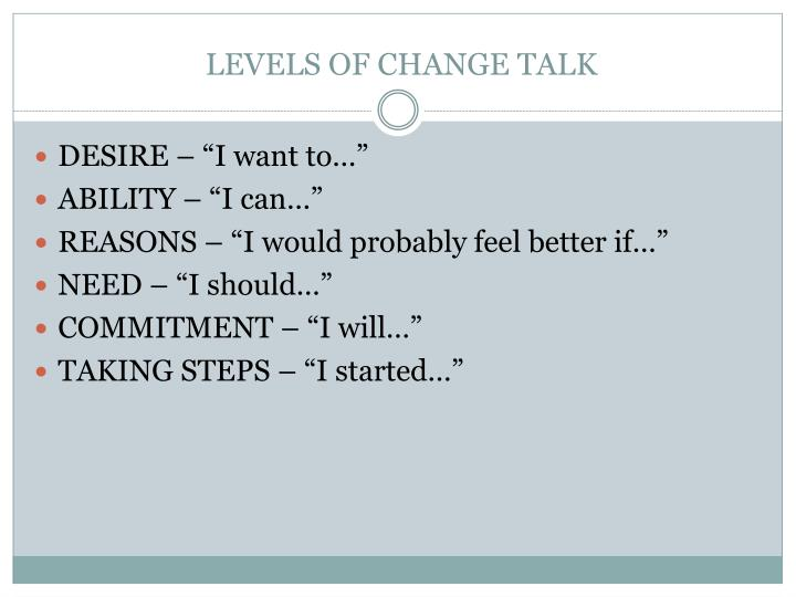 LEVELS OF CHANGE TALK