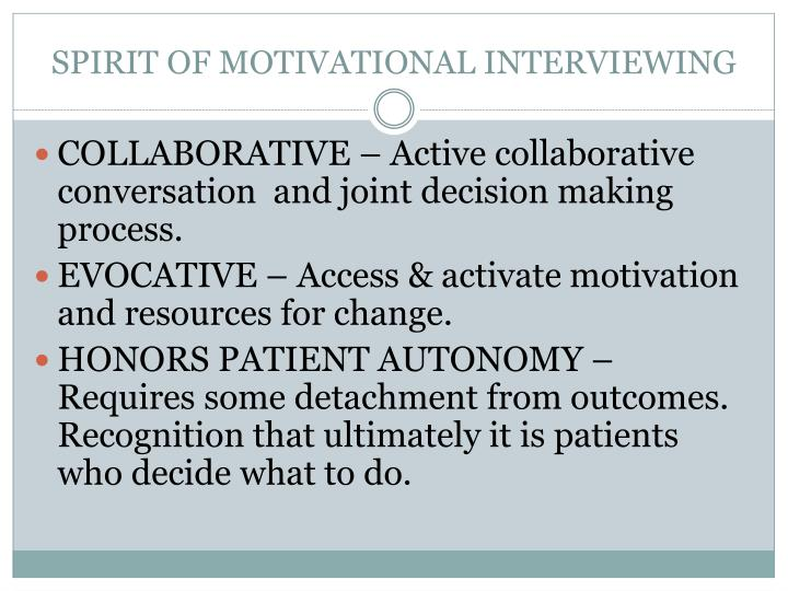 Spirit of motivational interviewing