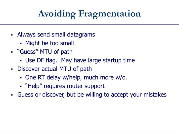 Avoiding Fragmentation